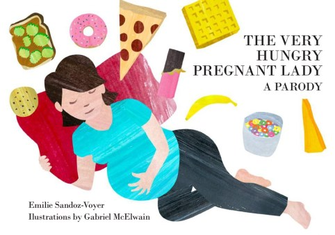"""The very hungry pregnant lady. A parody"" book cover."